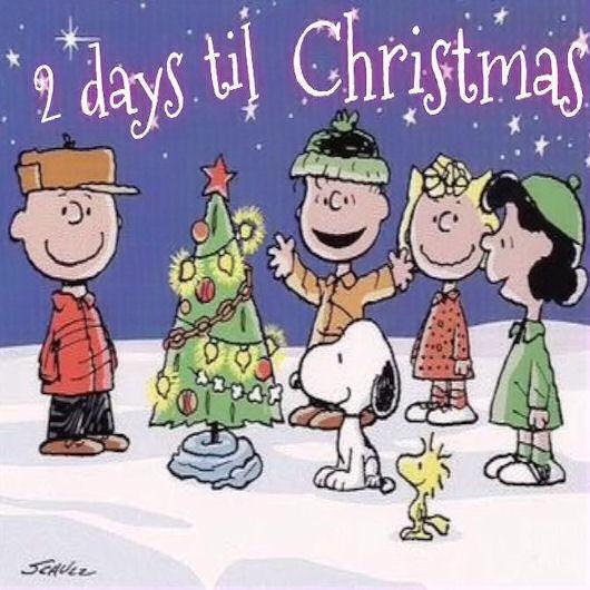 2 Days Till Christmas