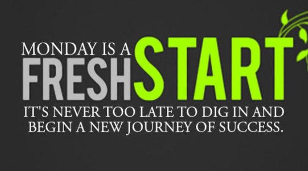 Fresh Start Monday