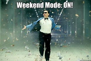 Weekend Mode On